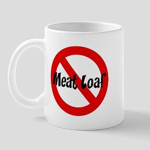 Anti Meat Loaf Mug