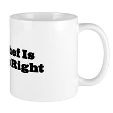 Chef Is Always Right Mug