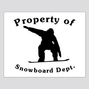 Property Of Snowboard Dept Posters