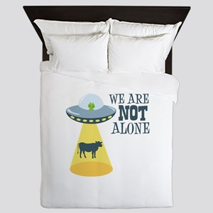 WE ARE NOT ALONE Queen Duvet