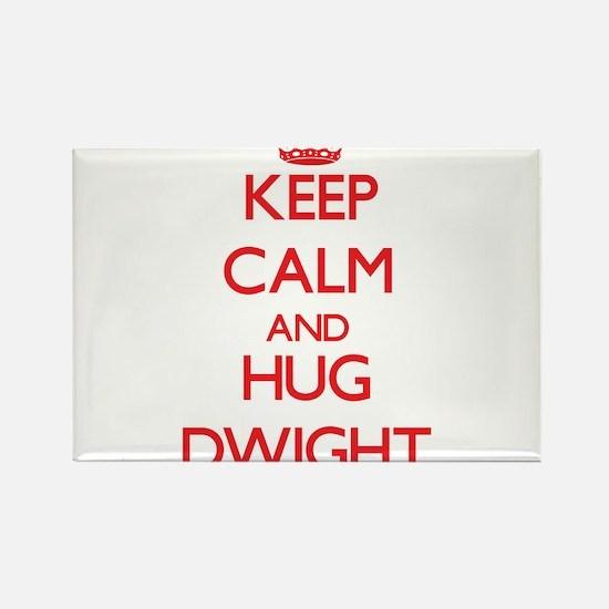 Keep Calm and HUG Dwight Magnets