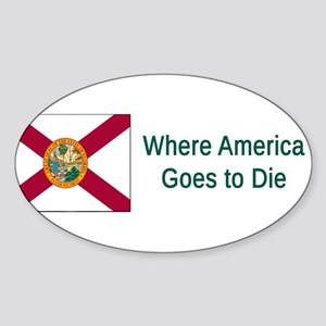 Florida Humor #4 Sticker