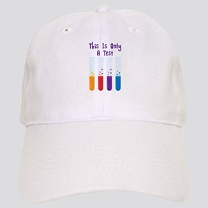 This Is Only A Test Baseball Cap
