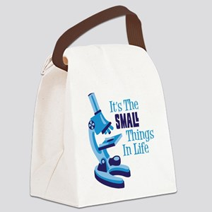 Its The SMALL Things In Life Canvas Lunch Bag