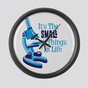 Its The SMALL Things In Life Large Wall Clock