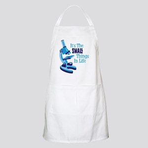 Its The SMALL Things In Life Apron