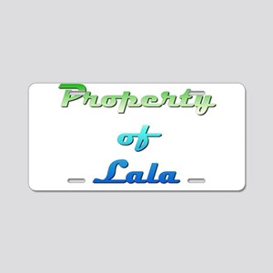 Property Of Lala Female Aluminum License Plate
