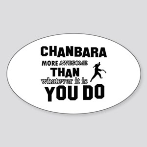Awesome CHANBARA designs Sticker (Oval)