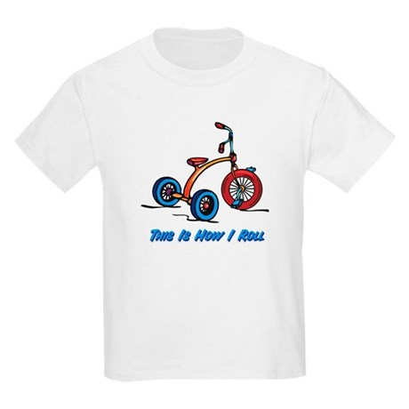 This Is How I Roll Trike Kids Light T-Shirt
