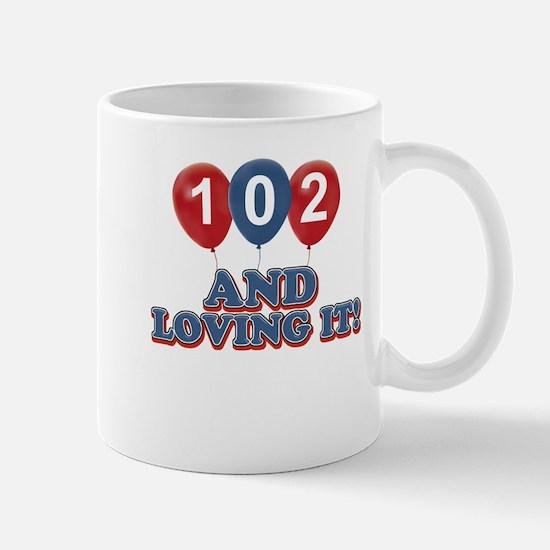 102 and loving it Mug