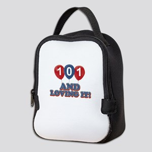 101 and loving it Neoprene Lunch Bag