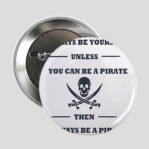 """Dark Always Be Yourself Pirate 2.25"""" Button"""