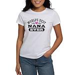 World's Best Nana Ever Women's T-Shirt