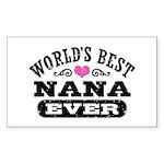 World's Best Nana Ever Sticker (Rectangle)