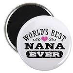 World's Best Nana Ever Magnet