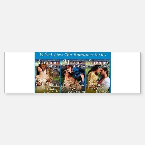 Velvet Lies (Books 1-3) Bumper Bumper Bumper Sticker