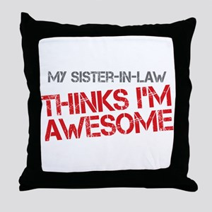 Sister-In-Law Awesome Throw Pillow