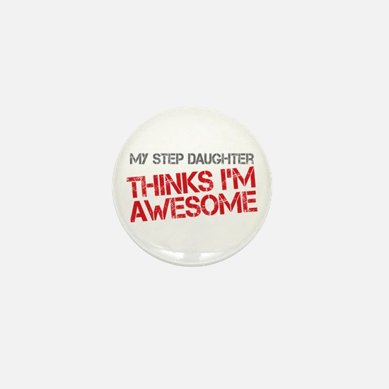 Step Daughter Awesome Mini Button