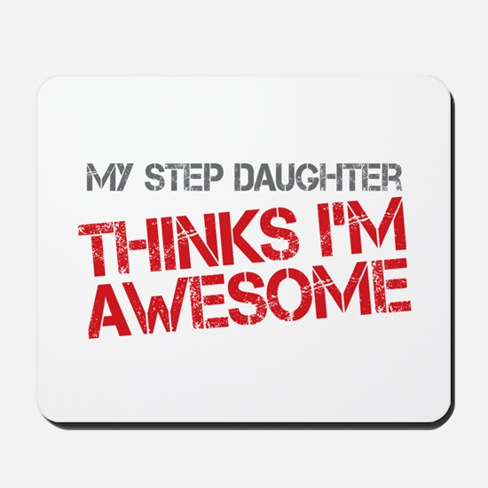 Step Daughter Awesome Mousepad