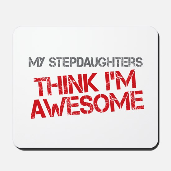 Stepdaughters Awesome Mousepad