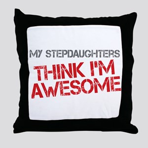 Stepdaughters Awesome Throw Pillow