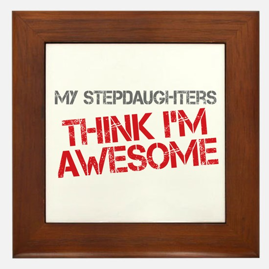 Stepdaughters Awesome Framed Tile