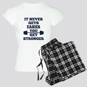 It Never Gets Easier You Ge Women's Light Pajamas