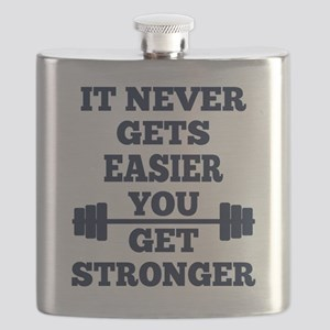 It Never Gets Easier You Get Stronger Flask