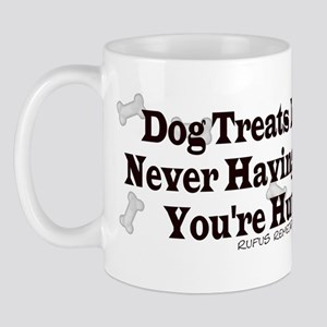 Dog Treat Saying Mug