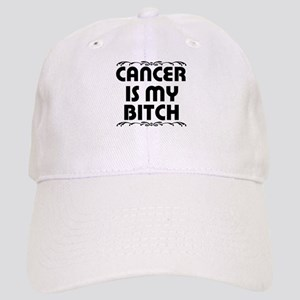 Cancer is My Bitch Cap