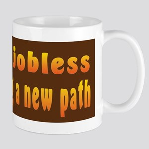 Jobless New Path Mug