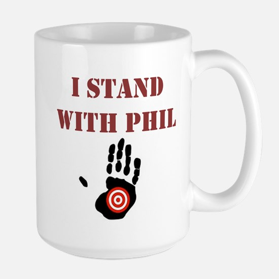 I STAND WITH PHIL Mugs