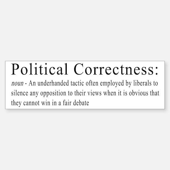 Political Correctness Definition 2 Bumper Bumper Bumper Sticker