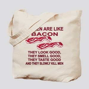 Women Are Like Bacon Tote Bag