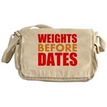 Weights Before Dates Messenger Bag