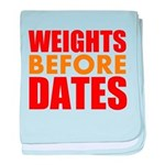 Weights Before Dates baby blanket