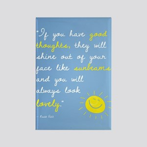 If You Have Good Thoughts Rectangle Magnet