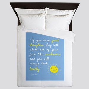 If You Have Good Thoughts Queen Duvet