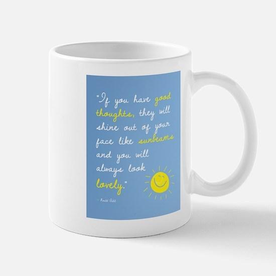 If You Have Good Thoughts Mug