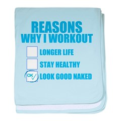 REASONS WHY I WORKOUT TO LOOK GOOD NAKED baby blan