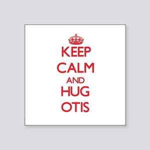 Keep Calm and HUG Otis Sticker