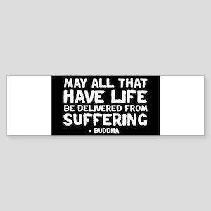 quote_buddha_suffering_black Bumper Sticker