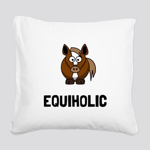 Equiholic Horse Square Canvas Pillow