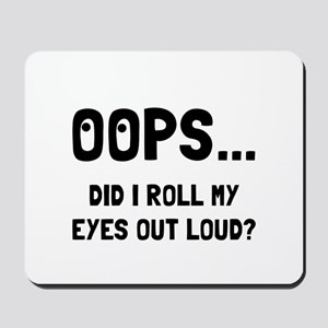 Eye Roll Mousepad