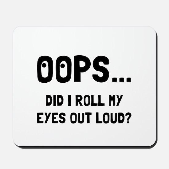 Eye Roll Mousepad