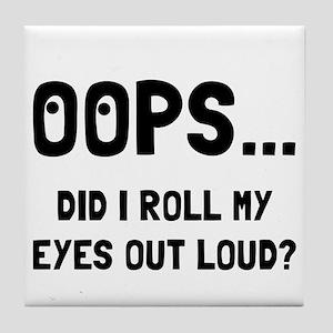 Eye Roll Tile Coaster