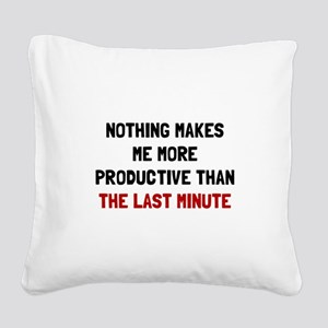 Last Minute Square Canvas Pillow