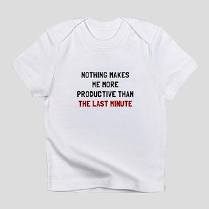 Last Minute Infant T-Shirt