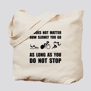 Slowly Go Triathlon Tote Bag