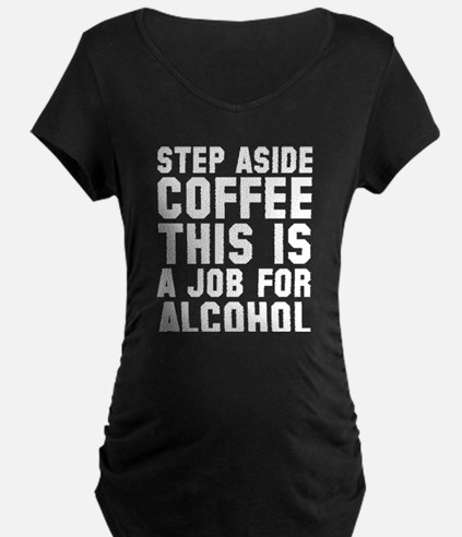 Step Aside Coffee This Is A Job For Alcohol Matern